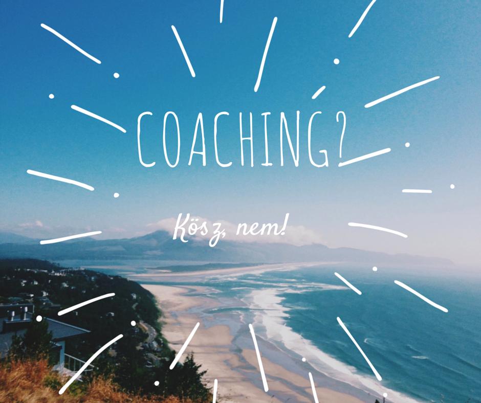 10 helyzet, amikor nincs szükséged coachra