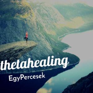 ThetaHealing EgyPercesek – így thetázunk mi