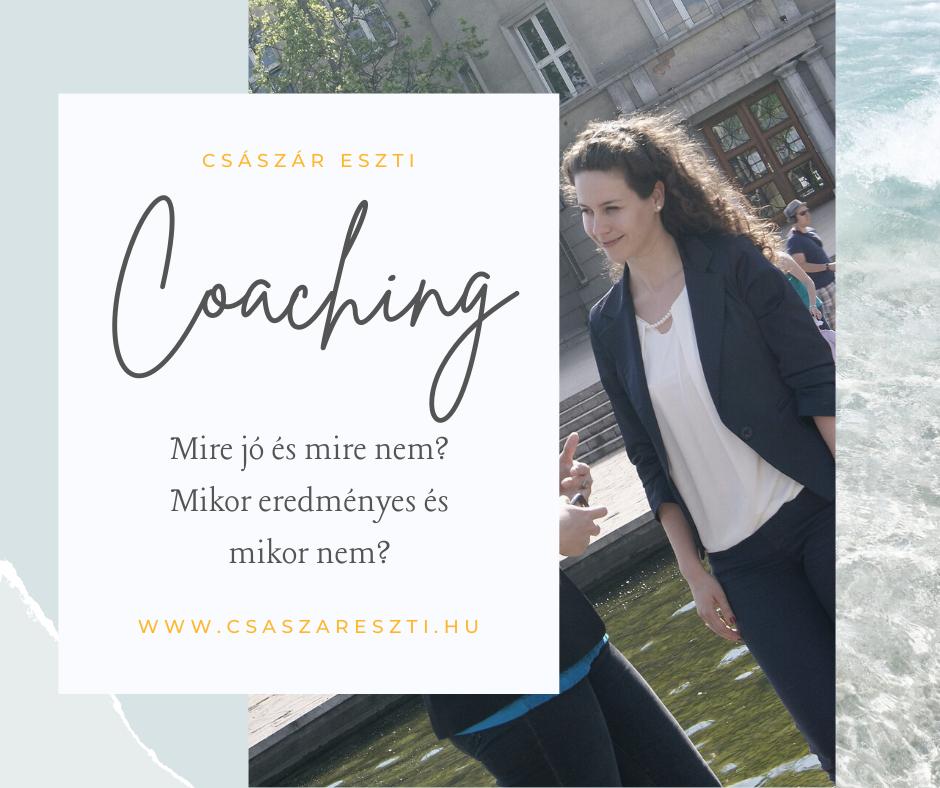 You are currently viewing Mire jó a coaching és mire nem?